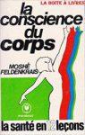bibliographie-la-conscience-du-corps-moshe-feldenkrais